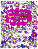 Lots of Things to Find and Color in Fairyland