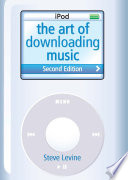 """""""The Art Of Downloading Music"""" by Steve Levine"""