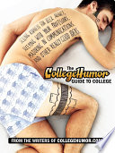 The CollegeHumor Guide To College