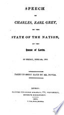 Speech of Charles, Earl Grey, on the State of the Nation, in the House of Lords, on Friday, June 14th, 1810