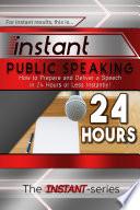 Instant Public Speaking
