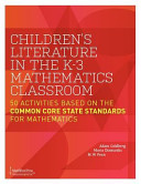 Children S Literature In The K 3 Mathematics Classroom 50 Activities Based On The Common Core State Standards For Mathematics Book