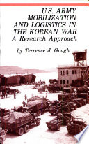 US Army mobilization and logistics in the Korean War  : a research approach