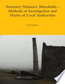 Statutory Nuisance Mineshafts Methods Of Investigation And Duties Of Local Authorities
