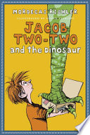 Jacob Two Two and the Dinosaur