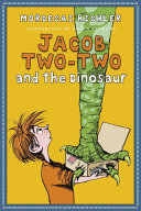 Pdf Jacob Two-Two and the Dinosaur Telecharger