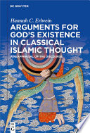 Arguments for God s Existence in Classical Islamic Thought