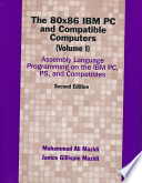 Assembly Language Programming on the IBM PC, PS, and Compatibles