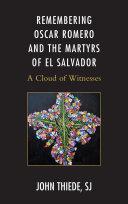 Remembering Oscar Romero and the Martyrs of El Salvador Pdf/ePub eBook