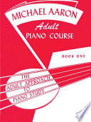Michael Aaron Adult Piano Course  Book 1 Book PDF