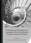 Contemporary Perspectives On Language Culture And Identity In Anglo American Contexts
