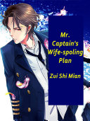 Mr  Captain s Wife spoling Plan