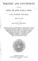 Treaties and Conventions Concluded Between the United States of America Since July 4  1776