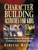 Character Building Activities for Kids: Ready-to-Use ...