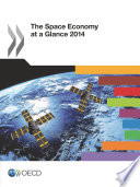The Space Economy at a Glance 2014 Book