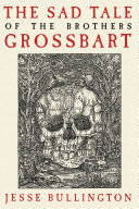 Pdf The Sad Tale of the Brothers Grossbart Telecharger