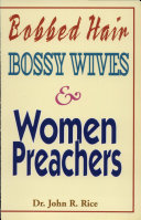 Bobbed Hair  Bossy Wives  and Women Preachers