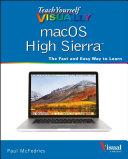 Teach Yourself VISUALLY MacOS High Sierra