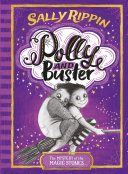 Polly and Buster  2  The Mystery of the Magic Stones