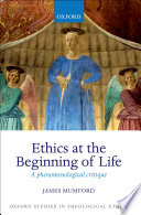 Ethics at the Beginning of Life