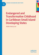 Endangered and Transformative Childhood in Caribbean Small Island Developing States Pdf/ePub eBook