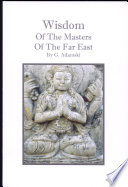 Wisdom of the Masters of the Far East