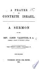 A prayer of Contrite Israel. A sermon [on Jer. xiv. 8] ... Fifth thousand