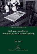 Exile and Nomadism in French and Hispanic Women's Writing [Pdf/ePub] eBook