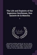 The Life and Exploits of the Ingenious Gentleman  Don Quixote de la Mancha  4