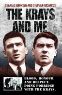 The Krays and Me   Blood  Honour and Respect  Doing Porridge with The Krays