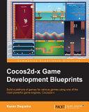 Cocos2d x Game Development Blueprints