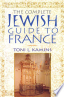 The Complete Jewish Guide To France Book PDF