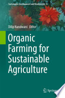 """Organic Farming for Sustainable Agriculture"" by Dilip Nandwani"