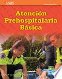 Emt Spanish Atenci N Prehospitalaria Basica Und Cima Edici N