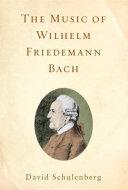 The Music of Wilhelm Friedemann Bach