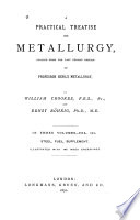 A Practical Treatise on Metallurgy  Steel  fuel  supplement Book