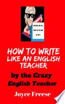 How To Write Like an English Teacher