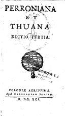 Perroniana et Thuana. Editio tertia ebook