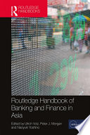 Routledge Handbook of Banking and Finance in Asia
