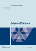 Debating Migration