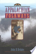 """Appalachian Folkways"" by John B. Rehder"