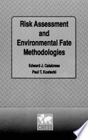 Risk Assessment and Environmental Fate Methodologies