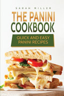The Panini Cookbook