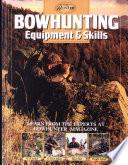 Bowhunting Equipment and Skills