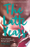 The Latte Years