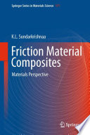 Friction Material Composites Book
