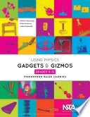 Using Physics Gadgets And Gizmos Grades 9 12