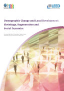 Demographic Change and Local Development Shrinkage, Regeneration and Social Dynamics