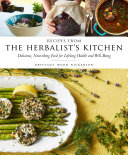 Recipes from the Herbalist s Kitchen