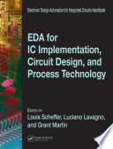 EDA for IC Implementation  Circuit Design  and Process Technology Book